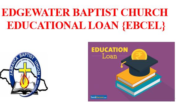 Edgewater Baptist Church Educational Loan
